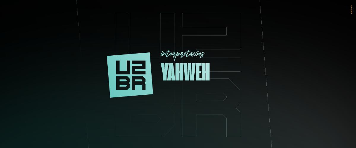 Interpretação: Yahweh