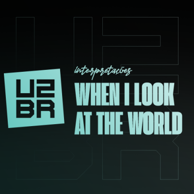 Interpretação: When I Look At The World