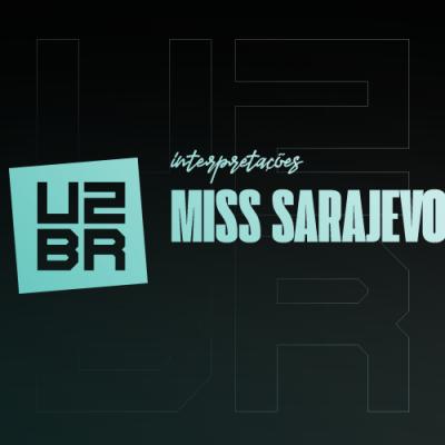 Interpretação: Miss Sarajevo