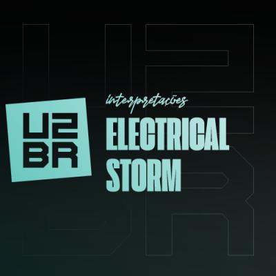 Interpretação: Electrical Storm