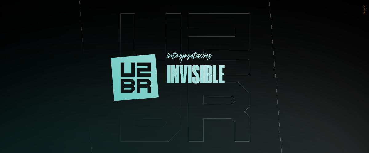 Interpretação: Invisible