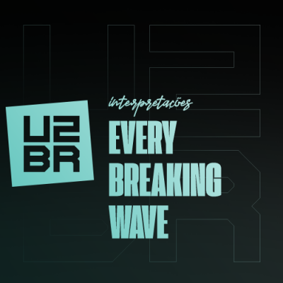 Interpretação: Every Breaking Wave