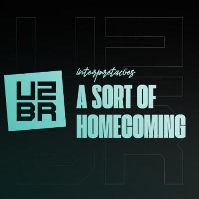 Interpretação: A Sort Of Homecoming