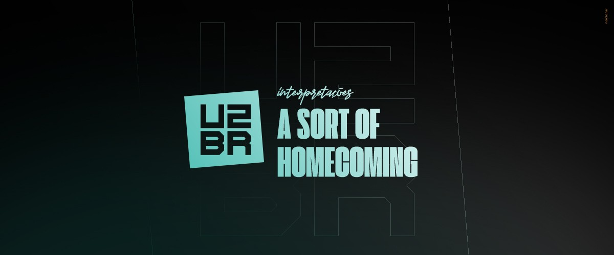 Interpretação: A Sort Of Homecoming