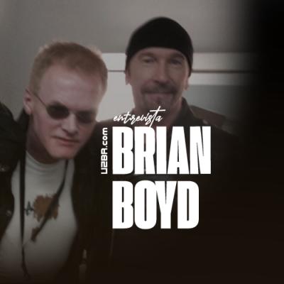 U2BR entrevista: Brian Boyd