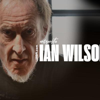 U2BR entrevista: Ian Wilson