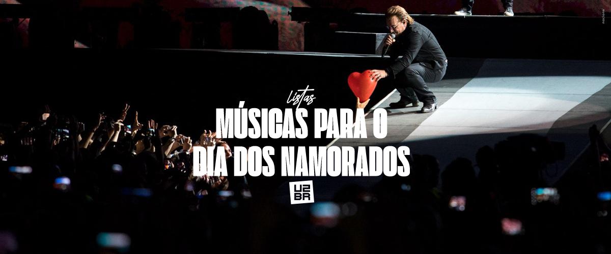 10 músicas do U2 para embalar o Dia dos Namorados