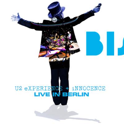Canal BIS exibirá show do U2 em Berlim no dia 13